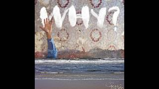 Download WHY? - One Mississippi Video