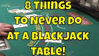 Download 8 Things To Never Do At A Blackjack Table! Video