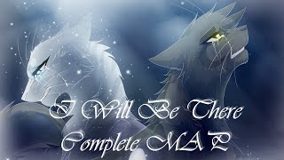 Download I Will Be There -Greystripe and Silverstream- [Complete MAP] Video