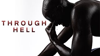 Download THROUGH HELL - Motivational Video Video