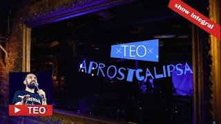 Download APROSTCALIPSA | Show integral | Teo Stand-Up Comedy Video