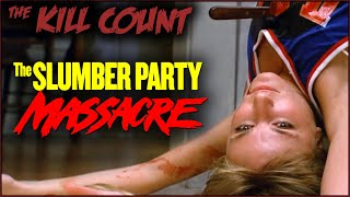 Download The Slumber Party Massacre (1982) KILL COUNT Video