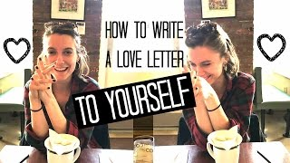 Download How to Write a Love Letter to Yourself! (+ANNOUNCEMENT!) Video