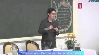Download Porque Eu Não Consigo Mudar - Vinicius Lara (Palestra Espírita) Video
