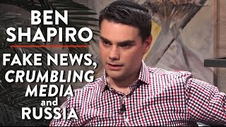 Download Ben Shapiro on Fake News, Crumbling Mainstream Media, and Russia's Hacking (Part 3) Video