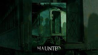 Download Haunted Video