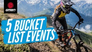 Download 5 Bucket List Events | Neil's Essential Mountain Bike Events You Must Ride Video