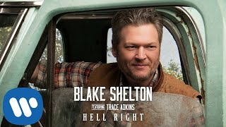 Download Blake Shelton - ″Hell Right″ (Official Audio Video) Video