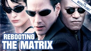 Download How To Reboot THE MATRIX Video