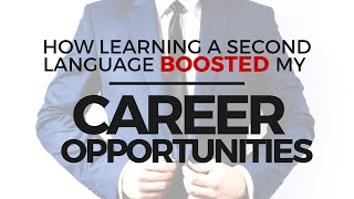 Download How Learning a Second Language Boosted My Career Opportunities Video