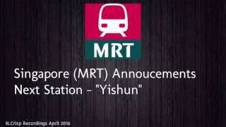 Download Singapore (MRT) Announcement ″Yishun″ (April 2016) Video