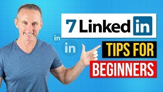 Download 7 Tips - How To Use LinkedIn For Beginners Video