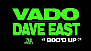 Download VADO x DAVE EAST ″Boo'd Up″ (DatPiff Exclusive - OFFICIAL AUDIO) Video
