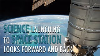 Download Science Launching to Space Station Looks Forward and Back Video