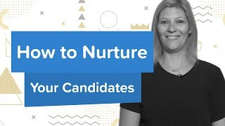 Download How To Nurture Your Candidates | Engaging Talent Video