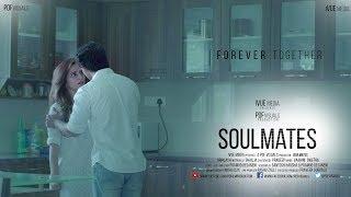 Download SOULMATES   SHORT FILM 2017  BY PRAMOD DESANENI Video