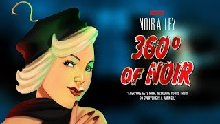 Download Noir Alley: 360° of Noir - Episode 2 THE LAST SUPPER Video