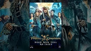 Download Pirates of the Caribbean: Dead Men Tell No Tales Video