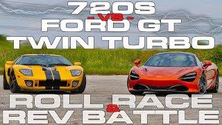 Download McLaren 720S vs Ford GT Twin Turbo Heffner GT1000 Roll Racing and Rev Battle Video