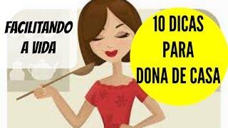 Download 10 DICAS QUE TODA(O) DONA(O) DE CASA PRECISA SABER💁 Video