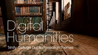 Download Digital Humanities Research Theme at Trinity Video