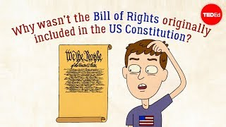 Download Why wasn't the Bill of Rights originally in the US Constitution? - James Coll Video
