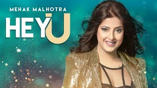 Download Hey U: Mehak Malhotra Ft. Enzo (Official Video Song) Shabby Singh   Latest Songs 2018 Video