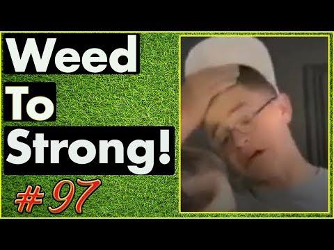 Smoking Weed / Weed Fail Compilation / WEED MEMES AND Weed Pranks! #97