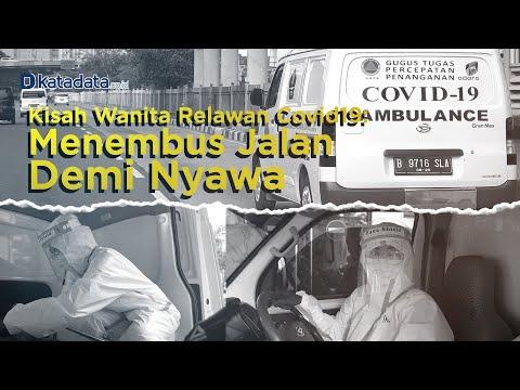 Kisah Wanita Relawan Covid19, Menembus Jalan Demi Nyawa | Katadata Indonesia