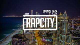 Download K.A.A.N. - Bounce Back (Prod. By Genshin) Video