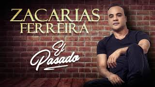 Download Zacarías Ferreira - El Pasado (Audio Oficial) Video
