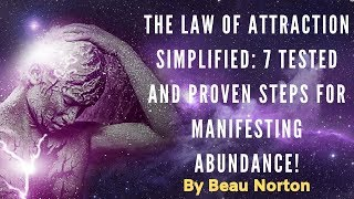 Download The Law of Attraction Simplified: 7 Tested and Proven Steps for Manifesting Abundance! By Beau No Video
