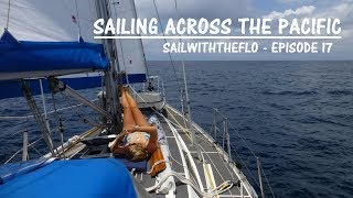 Download Sailing Across the Pacific - A month at sea – Sailing the Pacific Episode 17 Video
