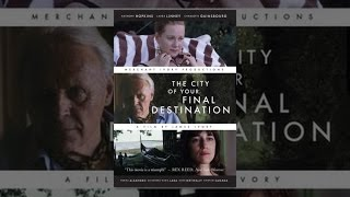 Download The City of Your Final Destination Video