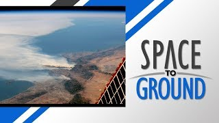Download Space to Ground: California Wildfires: 12/08/2017 Video