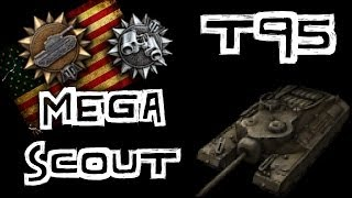 Download World of Tanks || T95 MEGA SCOUT Video
