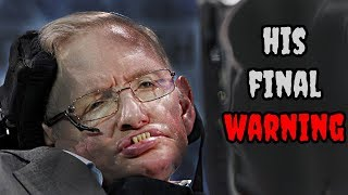Download Stephen Hawking's FINAL WARNING and his PREDICTIONS for the Future Video