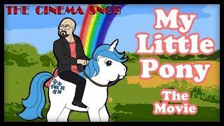 Download The Cinema Snob: MY LITTLE PONY: THE MOVIE Video
