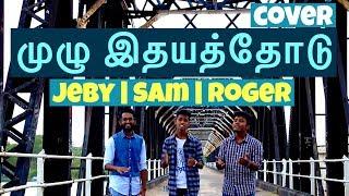Download Muzhu Idhayathodu / Jebathotta Jeyageethangal Vol 37 / Fr.S.J. Berchmans / Cover - Sam, Jeby & Roger Video