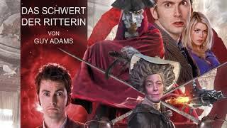 Download Guy Adams - Doctor Who: Das Schwert der Ritterin Video