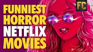 Download Funniest Horror Movies on Netflix | Best Horror Comedy Movies on Netflix 2017 | Flick Connection Video