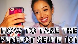 Download HOW TO TAKE THE PERFECT SELFIE 101 | Lizzza Video