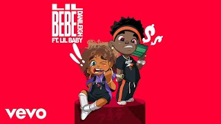Download DaniLeigh - Lil Bebe (Remix / Audio) ft. Lil Baby Video