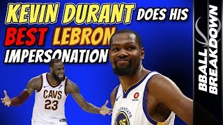 Download Kevin DURANT Does His Best LEBRON Impersonation Video