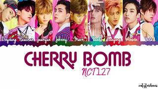 Download NCT 127 - Cherry Bomb Lyrics [Color Coded Han Rom Eng] Video