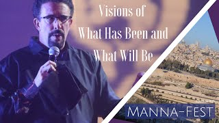 Download Visions of What Has Been and What Will Be | Episode 825 Video