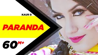 Download Paranda (Full Video) | Kaur B | JSL | Latest Song 2016 | Kaur B New Song | Speed Records Video