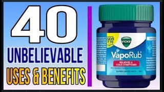 Download 40 Unbelievable Uses & Benefits of VICKS VAPORUB to Save You Time, Money & Health Video