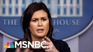 Download Sarah Sanders Caught Lying. So She Lies Again. | All In | MSNBC Video