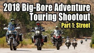 Download 2018 Big-Bore Adventure Touring Shootout – Part 1: The Street Video